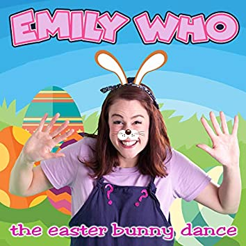 The Easter Bunny Dance