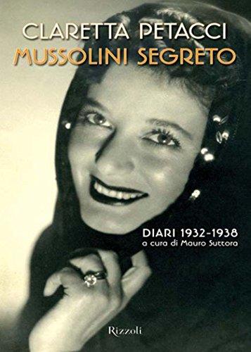 Mussolini segreto (Saggi)