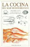 LA COCINA DEL MAR MEDITERRANEO (GUIAS DEL NATURALISTA-PECES-MOLUSCOS-BIOLOGIA MARINA)