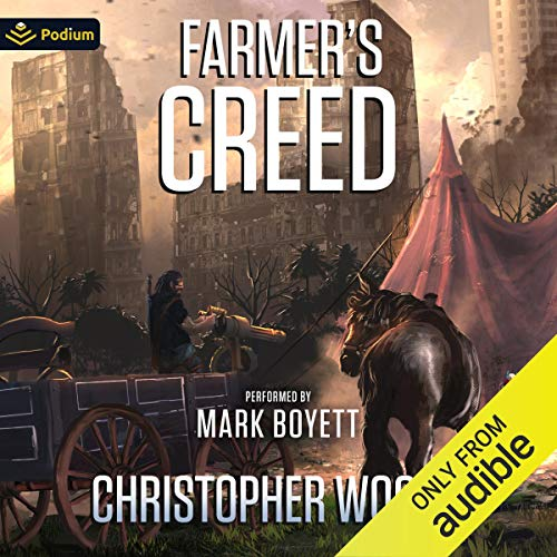 Farmer's Creed Audiobook By Christopher Woods cover art