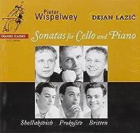 Cello Sonatas of Shostakovich, Prokofiev & Britten by Pieter Wispelwey (2003-09-09)
