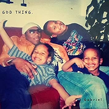 God Thing.