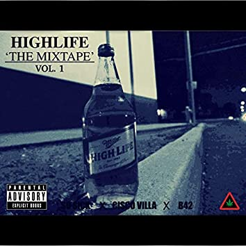Highlife: The Mixtape, Vol. 1