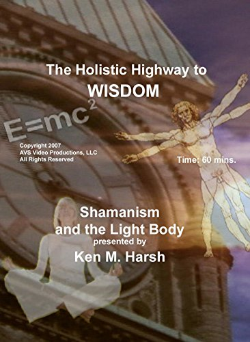 Shamanism and the Light Body