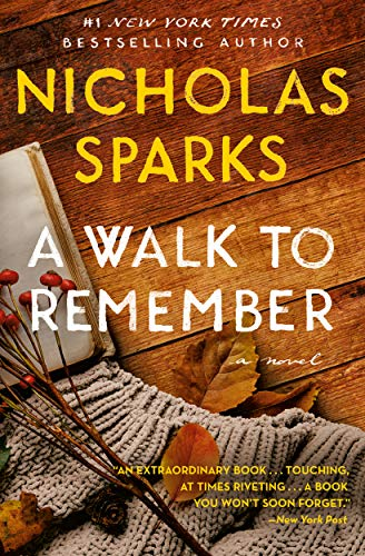 A Walk to Remember by [Nicholas Sparks]