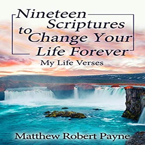 Nineteen Scriptures to Change Your Life Forever: My Life Verses cover art