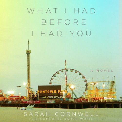 What I Had Before I Had You audiobook cover art