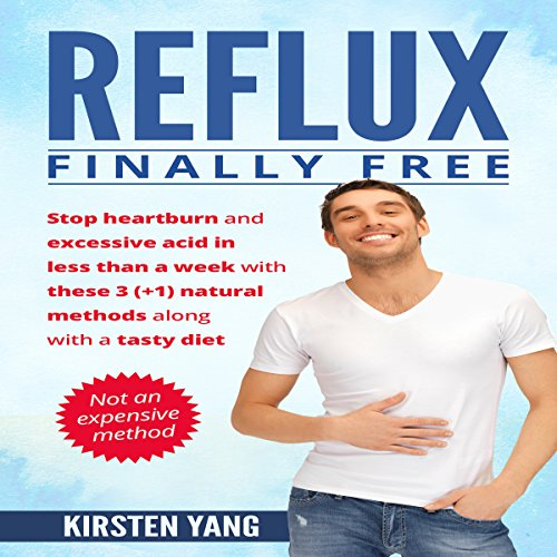 Reflux: Finally Free audiobook cover art