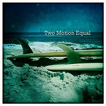 Two Motion Equal