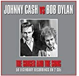 The Singer and the Song von Johnny Cash & Bob Dylan