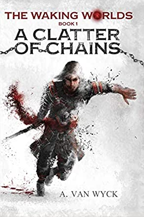 A Clatter of Chains