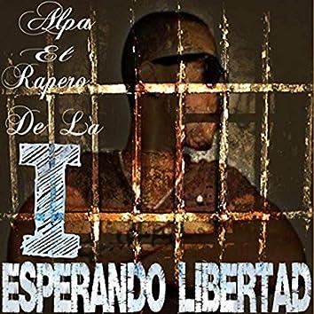 Esperando Libertad