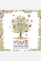 HUWIE HUWIE THE APPLE TREE Paperback