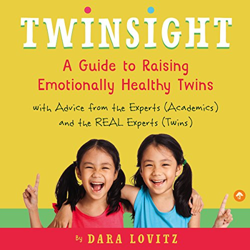 Twinsight: How to Raise Confident, Emotionally Healthy Twins audiobook cover art