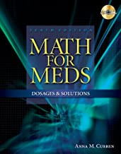 Math for Meds: Dosages and Solutions (Available Titles 321 Calc!Dosage Calculations Online)