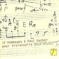チェロによる「パウル・ザッハーへの12人のオマージュ」(12 Hommages à Paul Sacher pour Violoncelle)