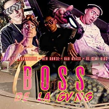 Boss de la Gvng (feat. El Semi Dios, Neo Corte & Bad Class)