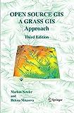 Open Source GIS: A GRASS GIS Approach (English Edition)