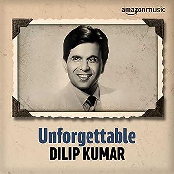 Unforgettable: Best of Dilip Kumar