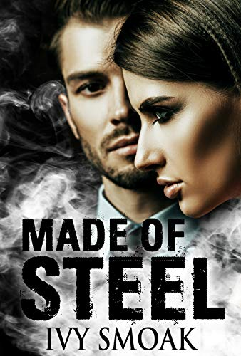 Made of Steel by [Ivy Smoak]