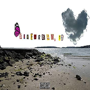 Sincerely, 17 (feat. Rocket17)