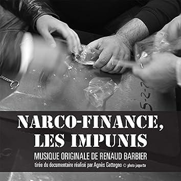 Narco-finance, les impunis (Musique du documentaire d'Agnès Gattegno)