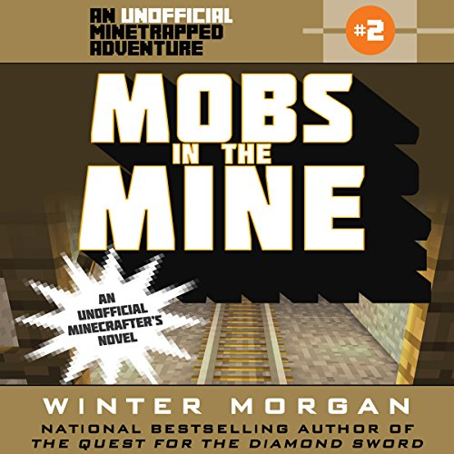 Mobs in the Mine audiobook cover art
