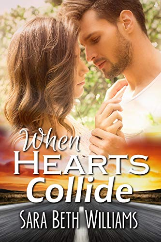 When Hearts Collide by Sara Beth Williams ebook deal