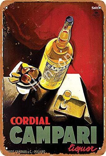 None Branded Cordial Campari Blechschild Wanddekor Retro Metallplakat Painted Art Poster Dekoration Plaque Party Spielzimmer Warnung Band Yard Garden