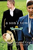 A Son's Vow: The Charmed Amish Life, Book One by Shelley Shepard Gray