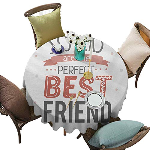 "Round Tablecloth Emotional Sisterhood Quote Sisters are The Perfect Best Friend with Calligraphy Print Table Cover for Dining Table, Buffet Parties 55"" R Multicolor"