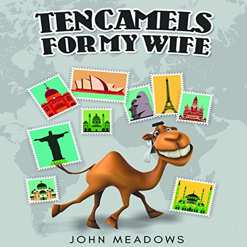 Ten Camels for My Wife audiobook cover art