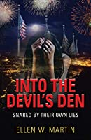 Into the Devil's Den: Snared by Their Own Lies