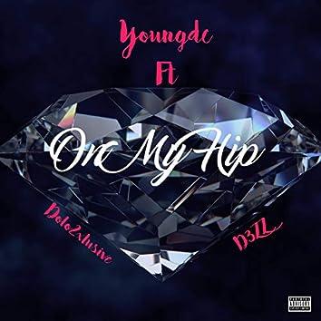 On My Hip (feat. Dolo2xlusive & D3zz)