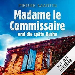 Madame le Commissaire und die späte Rache     Isabelle Bonnet 2              Autor:                                                                                                                                 Pierre Martin                               Sprecher:                                                                                                                                 Gabriele Blum                      Spieldauer: 8 Std. und 31 Min.     2.466 Bewertungen     Gesamt 4,6