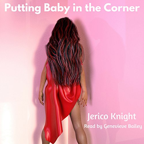 Putting Baby in the Corner audiobook cover art