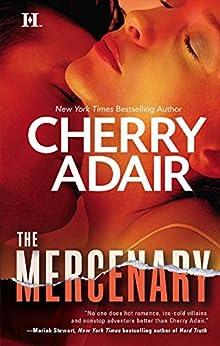 [Cherry Adair]のThe Mercenary (English Edition)