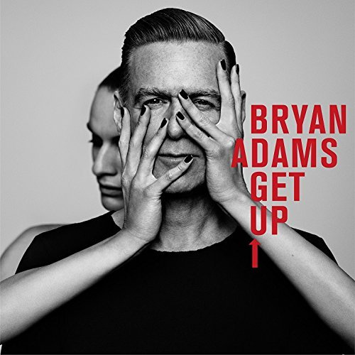 Get Up by Bryan Adams (2015-08-03)
