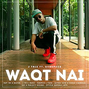 Waqt Nai (feat. SubSpace)