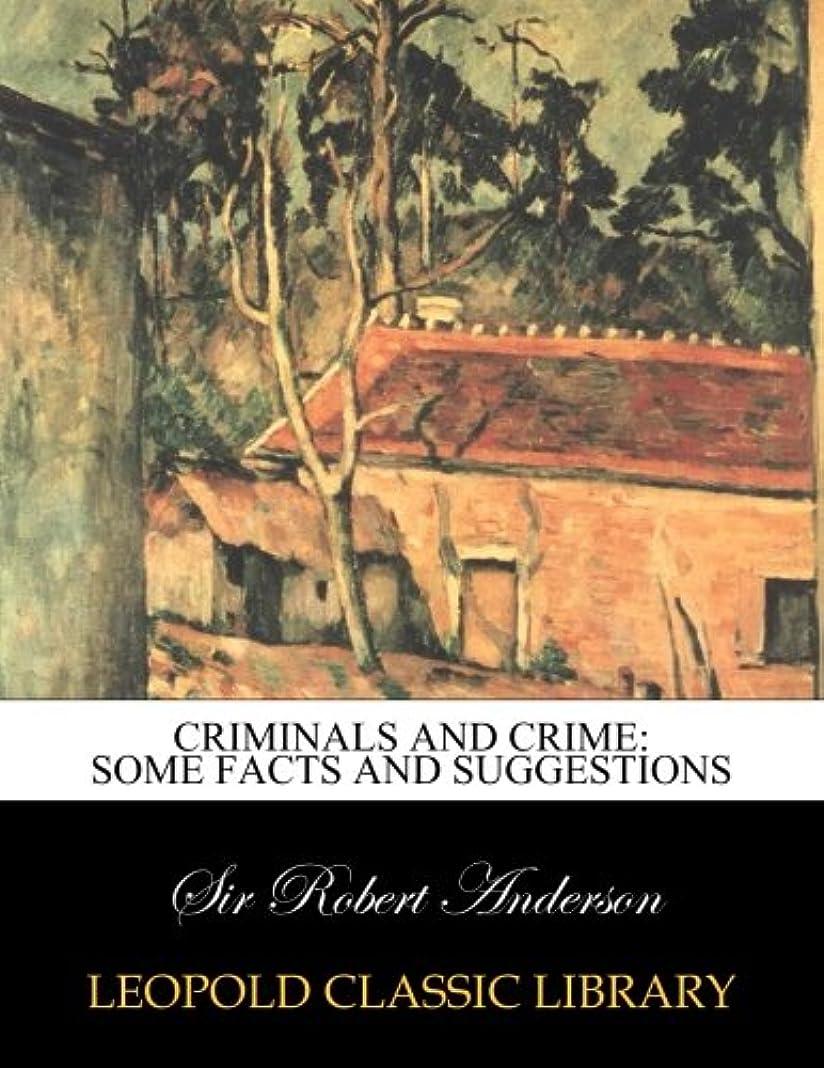 リンケージ足音ランチCriminals and crime: some facts and suggestions