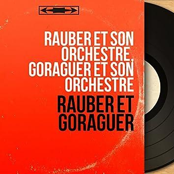 Rauber et Goraguer (Mono Version)