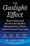 Image of The Gaslight Effect: How to Spot and Survive the Hidden Manipulation Others Use to Control Your Life