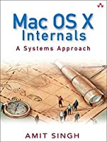 Mac OS X Internals: A Systems Approach Front Cover