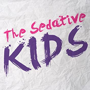 The Sedative Kids (feat. Sean Tomalty)