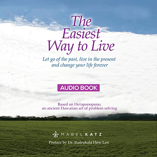 The Easiest Way to Live Audiobook By Mabel Katz cover art