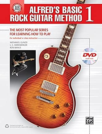 Alfreds Basic Rock Guitar Method 1: The Most Popular Series for Learning How to Play