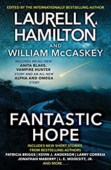 Fantastic Hope by [Laurell K.Hamilton]