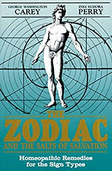 The Zodiac and the Salts of Salvation  Homeopathic Remedies for the Sign Types