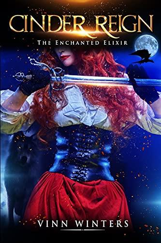 Cinder Reign: The Enchanted Elixir