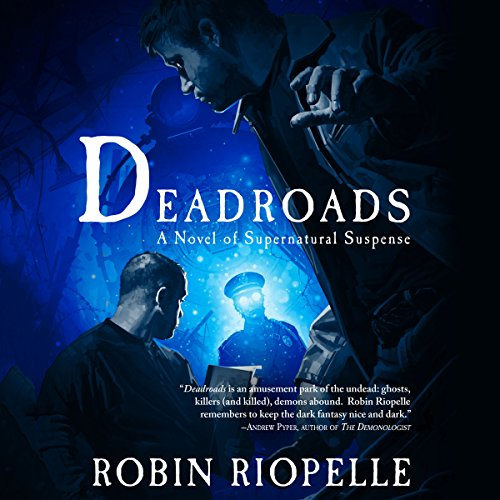 Deadroads audiobook cover art